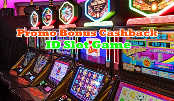 Cashback ID Slot Game
